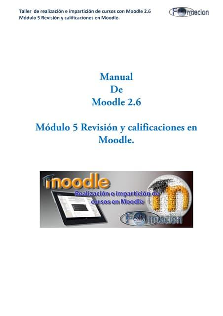 Manual de moodle 2.6 módulo 5 Revisión y calificaciones en Moodle