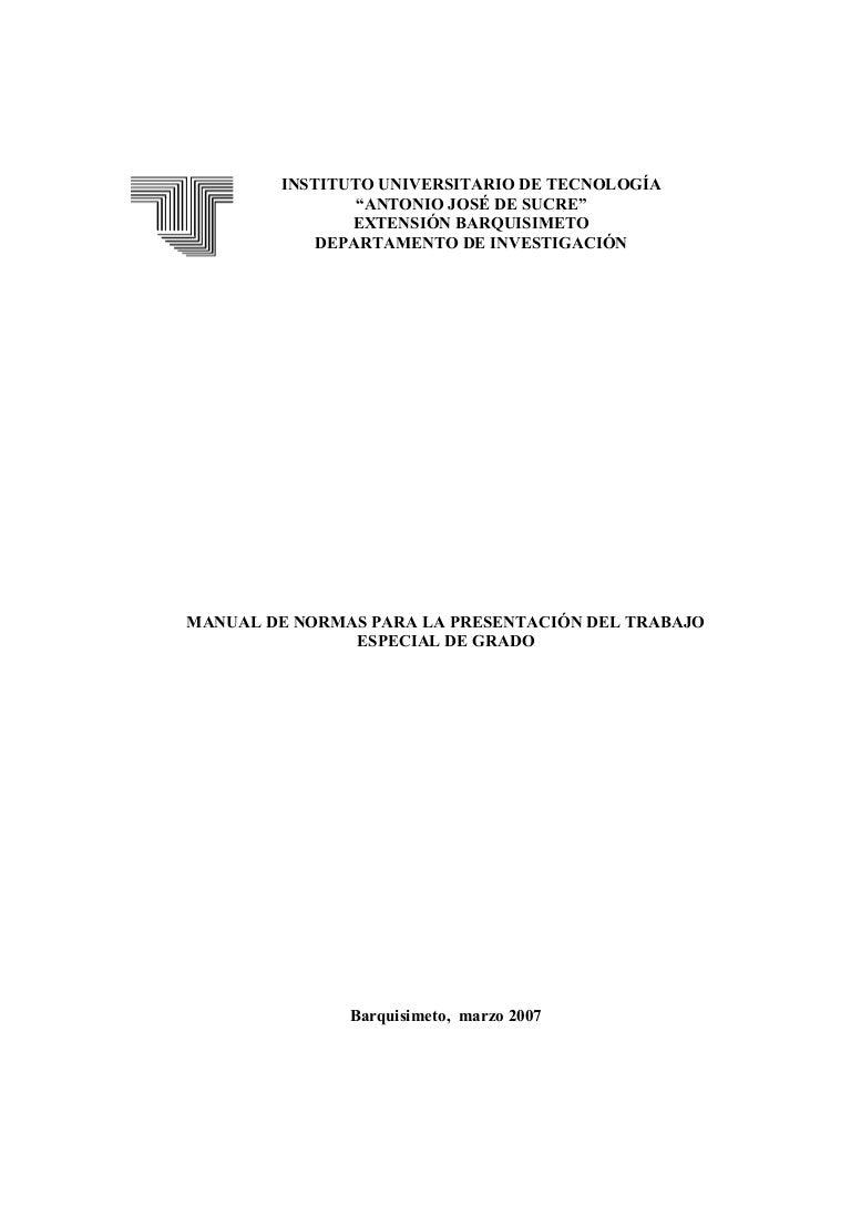 manualdenormasparalapresentacindeltrabajoespecialdegrado-120516194049-phpapp01-thumbnail-4.jpg?cb=1337197368