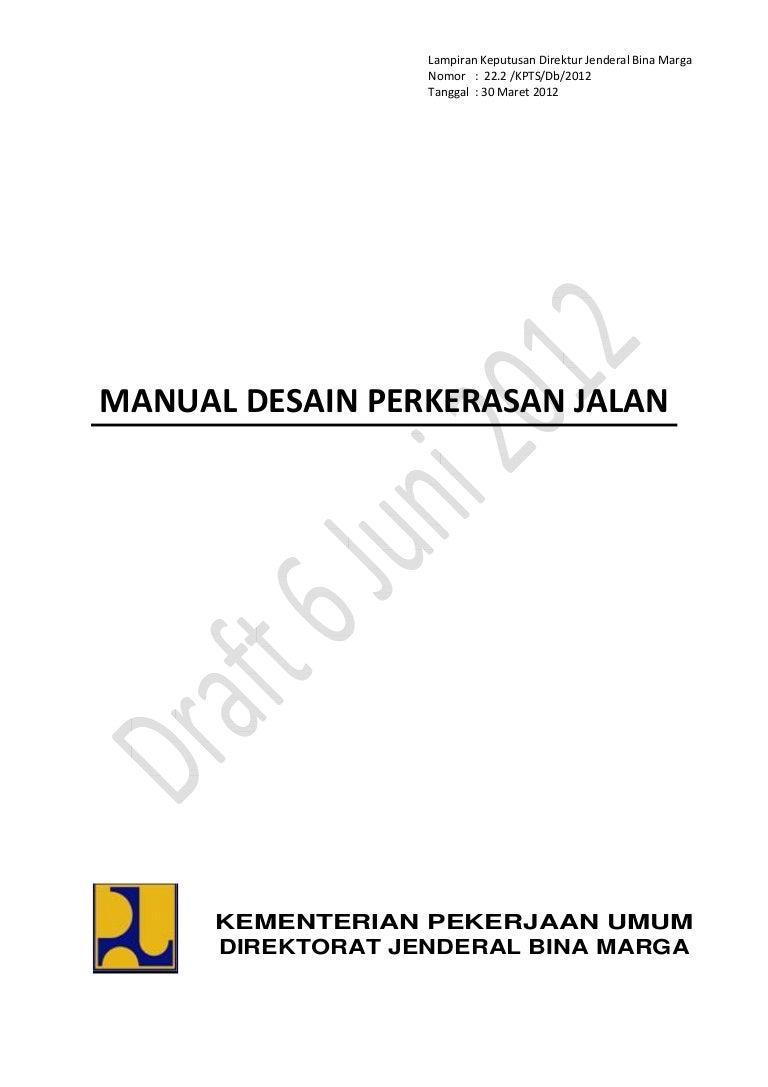 Manual Desain Perkerasan Jalan Baru 2012