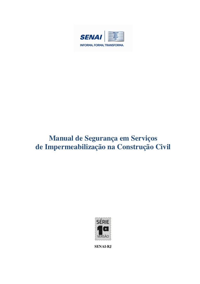 61174d7a7988b Manual de segurança em serviços de impermeabilização na construção ci…