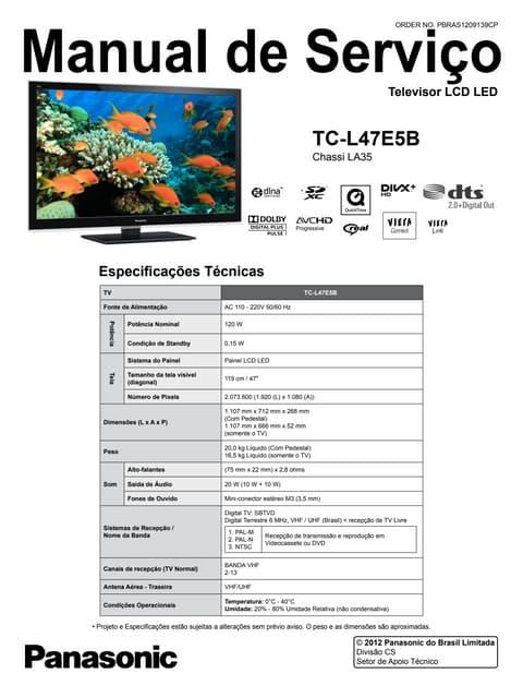 Manual de serviço TV LCD/LED PANASONIC TC-L47 E5B chassis LA35.