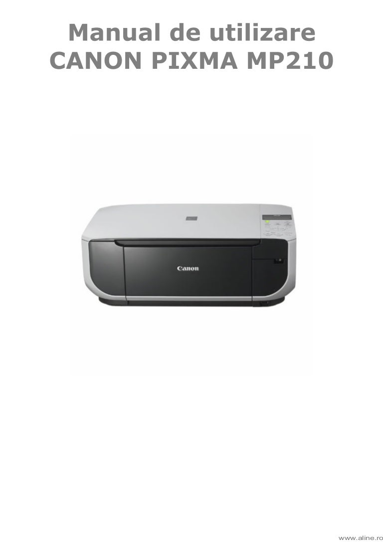 manual de utilizare canon mp210 rh slideshare net canon mp210 manual de utilizare canon pixma mp210 manual pdf