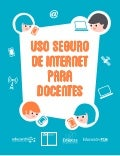 Manual: Uso seguro de internet para docentes