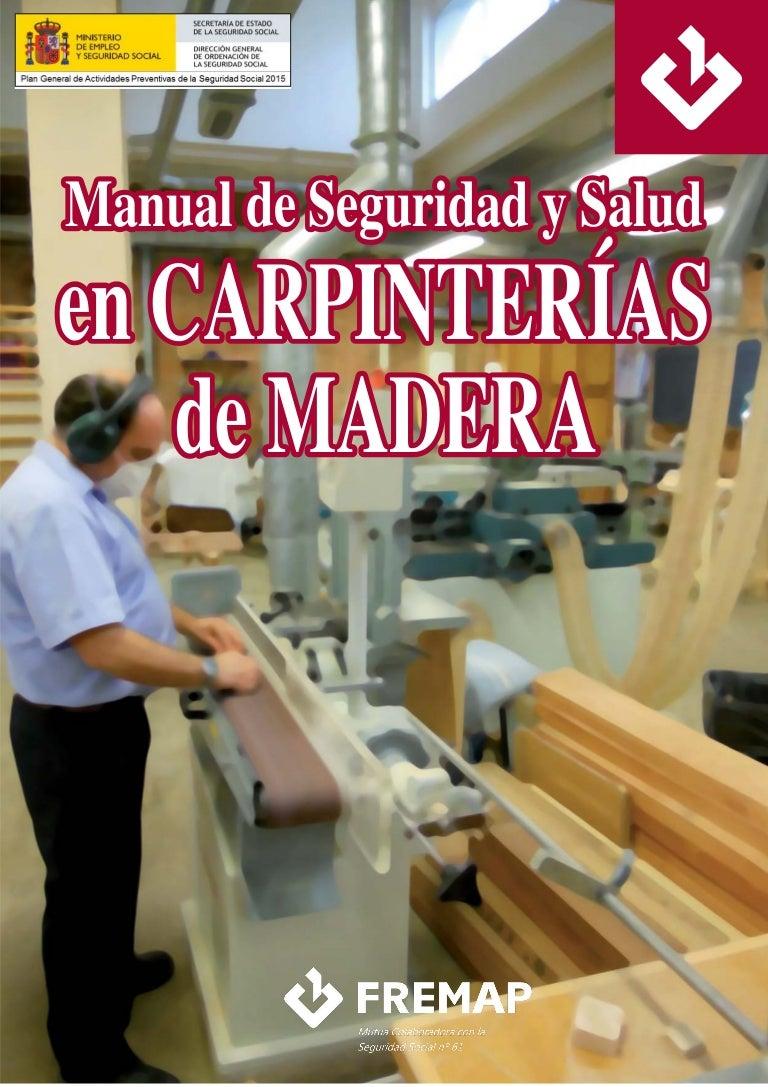 Manual seguridad salud carpinterias madera for Taller de ebanisteria