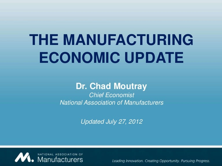 CMA2012: Manufacturing Economic Update