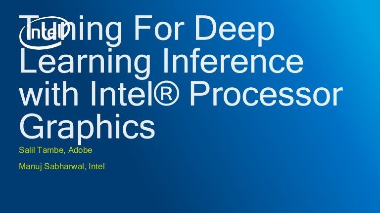Tuning For Deep Learning Inference with Intel® Processor