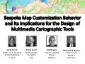 Bespoke Map Customization Behavior and Its Implications for the Design of Multimedia Cartographic Tools