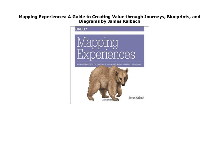 Mapping Experiences  A Guide To Creating Value Through Journeys  Blue U2026
