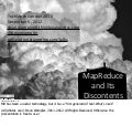 MapReduce and Its Discontents