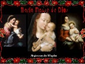 MARIA MADRE DE DIOS - MARY, MOTHER OF GOD