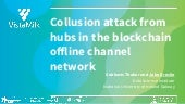 Collusion Attack from Hubs in the Blockchain Offline Channel Network