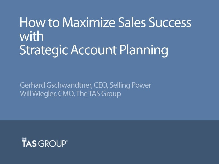 Sales Webinar | How to Maximize Sales Success w/ Strategic Account Pl…