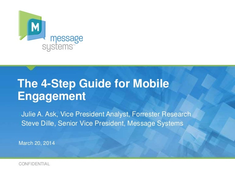 4-Step Guide to Mobile Engagement - presented by Forrester