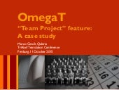 "OmegaT ""Team Project"" feature: a case study"