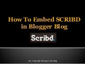 How To Embed Scribd In Blogger Blog