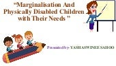 Marginalisation and inclusive education for physically disabled children