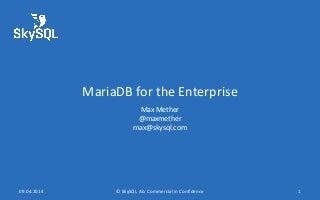 MariaDB for the Enterprise