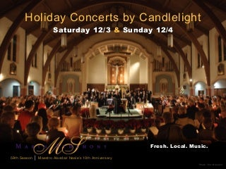 Marin Symphony, Holiday Concerts by Candlelight