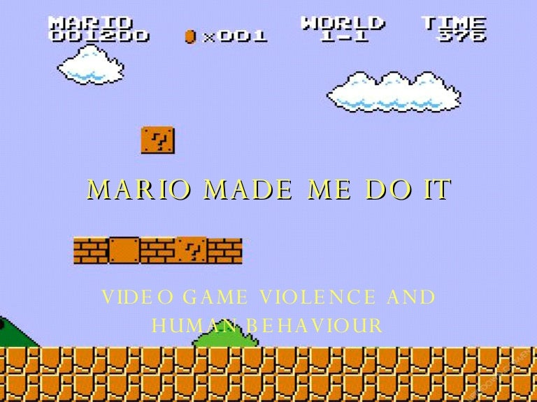 Mario Made Me Do It