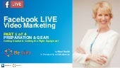 Facebook LIVE Video Marketing - Part 1 of 4 PREPARATION & GEAR - with BeLive.tv