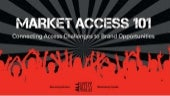 Market Access 101: Connecting Access Challenges to Brand Opportunities