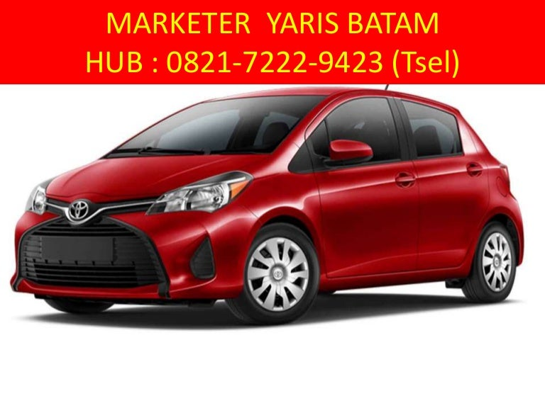 hp wa 0821 7222 9423 tsel promo toyota yaris terbaru di batam. Black Bedroom Furniture Sets. Home Design Ideas