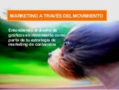 Marketing a través del movimiento