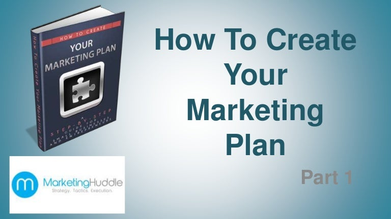 How To Create Your Small Business Marketing PlanPart  Marketing Hu