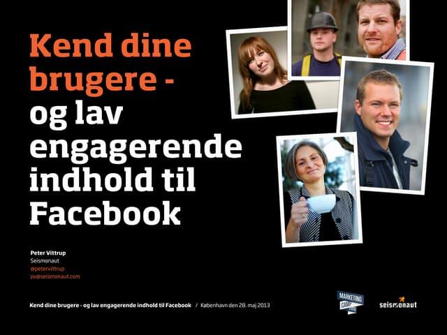 Kend dine  brugere - og lav engagerende indhold til Facebook
