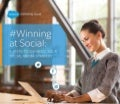 Winning at Social - 4 Steps to Enhance Your Social Media Strategy