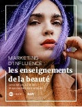 Marketing d'influence : enseignements sur la beauté par Traackr