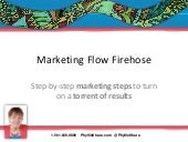 Marketing Flow Firehose - Visual Marketing