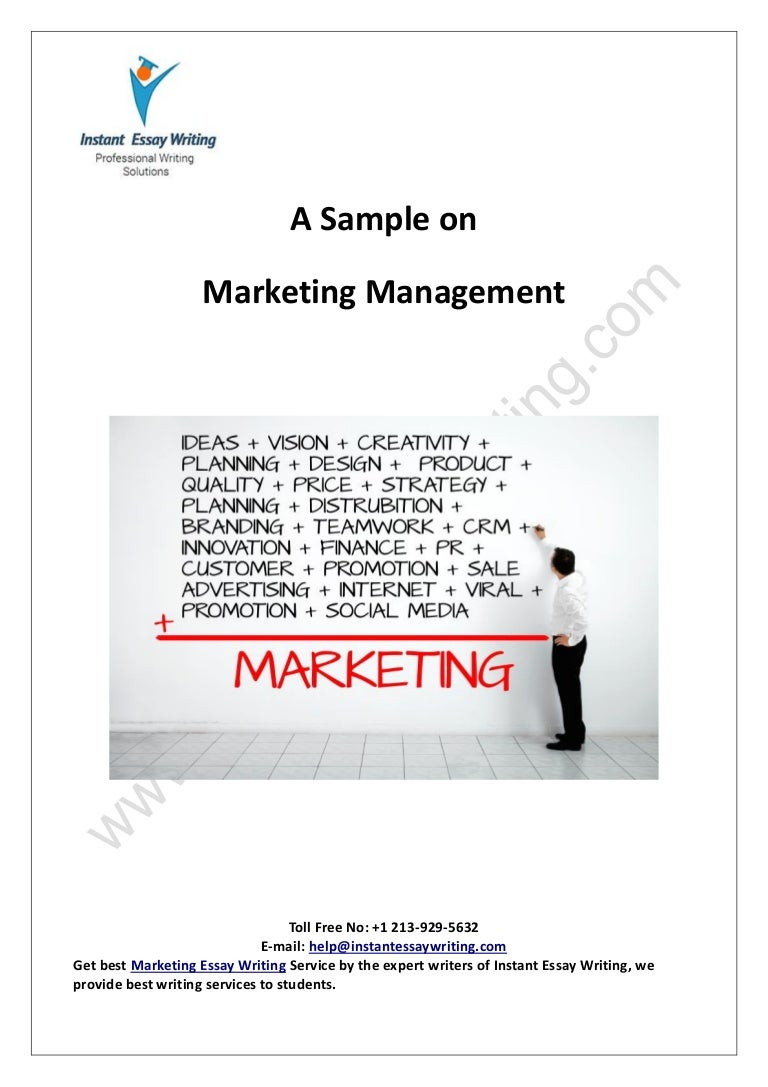 Sample Report On Marketing Management By Instant Essay Writing