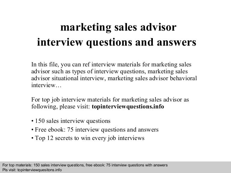 Marketing sales advisor interview questions and answers