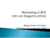 Marketing si ROI in Marketing pentru un magazin online