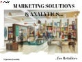 Marketing Solns and Analytics for Retailers