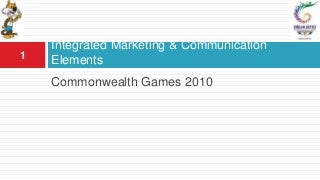 Marketing Strategies For CommonWealth Games Delhi 2010