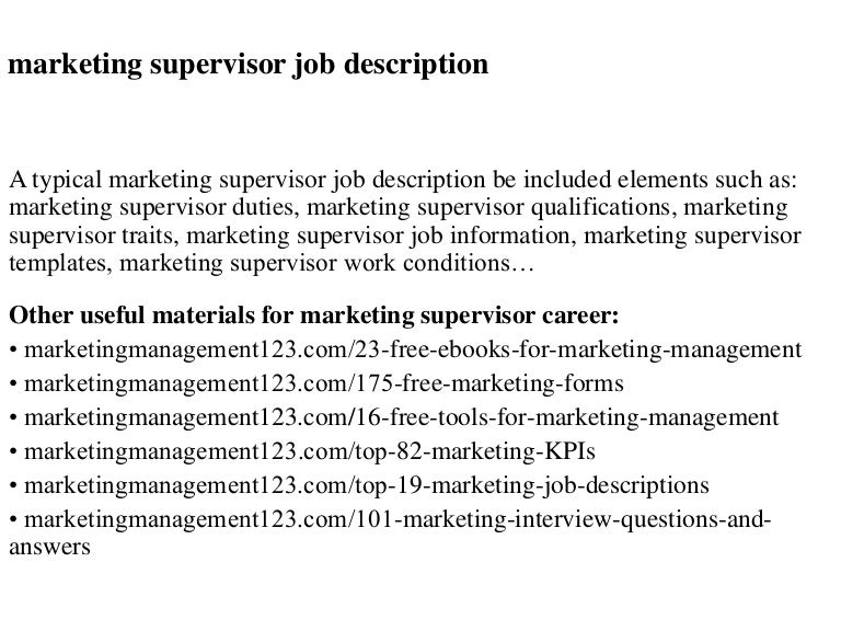 Marketing supervisor job description – Supervisor Job Description