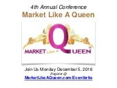 Market Like A Queen 4th Annual Conference Announcement