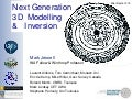 Mark Jessell - Next Generation 3D Modelling