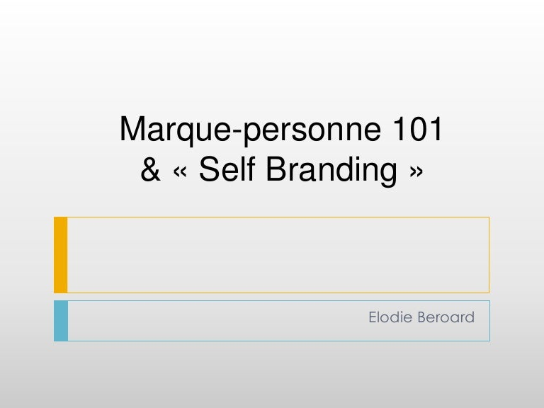 Marque-Personne 101   le concept du « Self Branding » c4ed76d78112