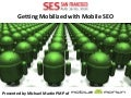 Mobile Marketing Strategies - Michael Martin - SES San Francisco 2010