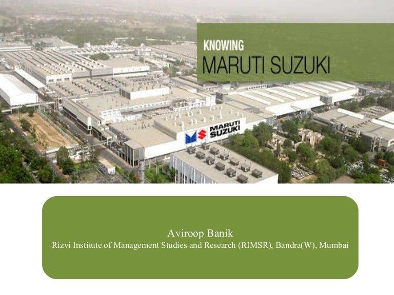 Maruti suzuki marketing strategies by Aviroop Banik,Rizvi Institute o…