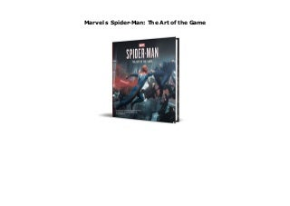 Marvel s Spider-Man: The Art of the Game