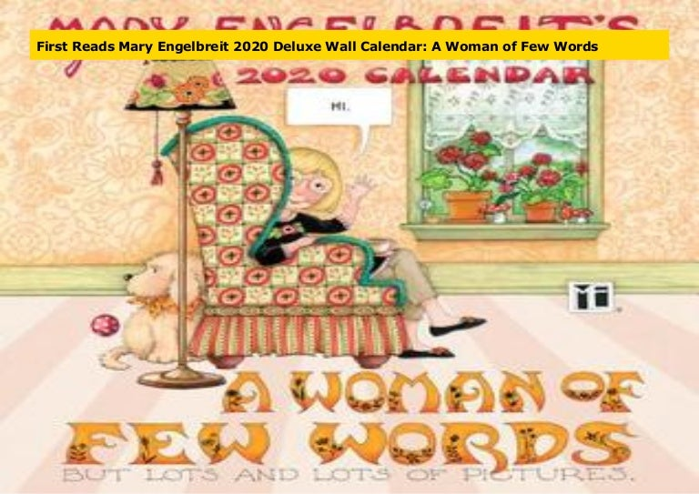 - First Reads Mary Engelbreit 2020 Deluxe Wall Calendar: A Woman Of Few…
