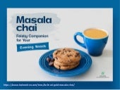 Treat Your Chai Loving Soul with the Zesty Masala Chai!