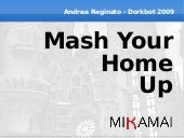 Mash Your Home Up