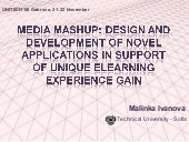 Media Mashup: Design and Development of Novel Applications in Support of Unique Elearning Experience Gain