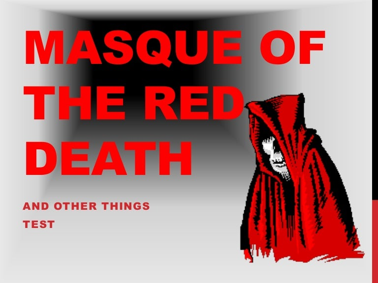 Masque Of The Red Death Exam Autosaved