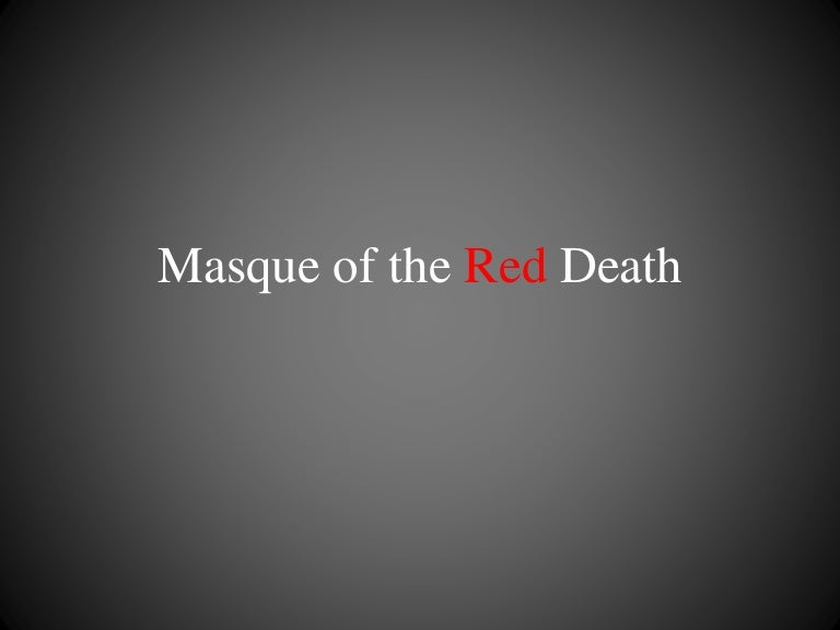 Masque Of The Red Death Color Symbolism